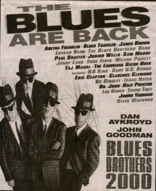 Blues Brothers 2000 starts TODAY 2/6/98!