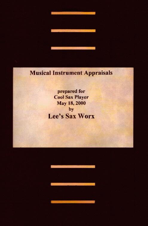 Appraisals from Lee Kramka's Sax Worx - click here to enter!